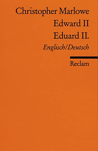 Edward II. /Eduard II.: Engl. /Dt: Marlowe, Christopher