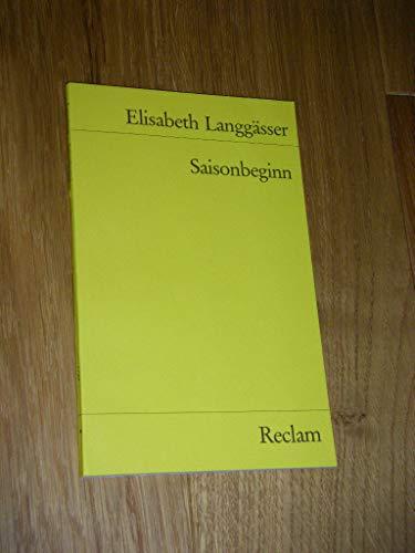 Saisonbeginn : Erzählungen. Universal-Bibliothek, Nr.7723 - Langgässer, Elisabeth