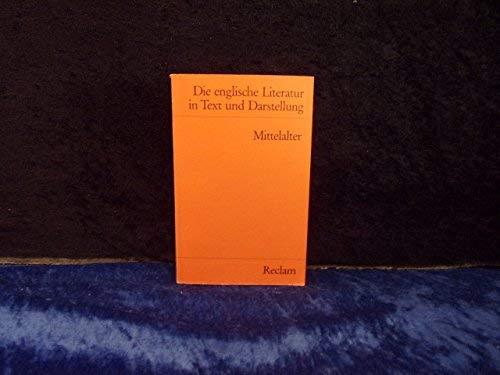 9783150077641: Die englische Literatur in Text und Darstellung. - Stuttgart Bd. 1., Mittelalter / hrsg. von Heinz Bergner Recla. Reclams Universal-Bibliothek; Nr. 7764