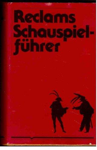9783150078174: Reclams Schauspielführer