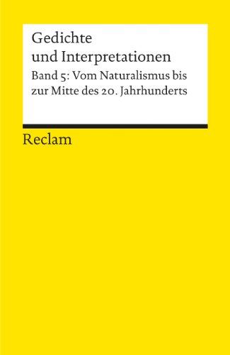 9783150078945: Vom Naturalismus bis zur Jahr (Gedichte und Interpretationen, Band 5) (German Edition)