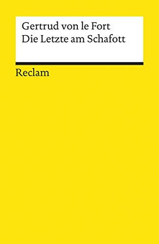 9783150079379: Die Letzte am Schafott (German Edition)