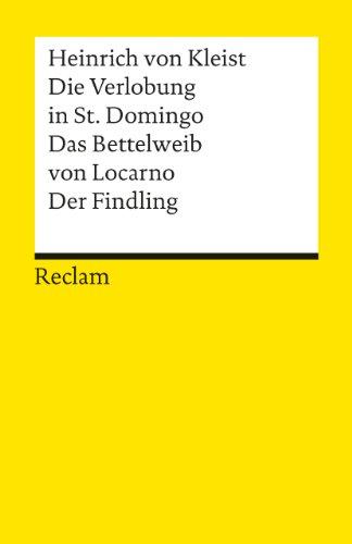 9783150080030: Verlobung in St Domingo / Das Bettelweib Von Locarno / Der Findling (German Edition)