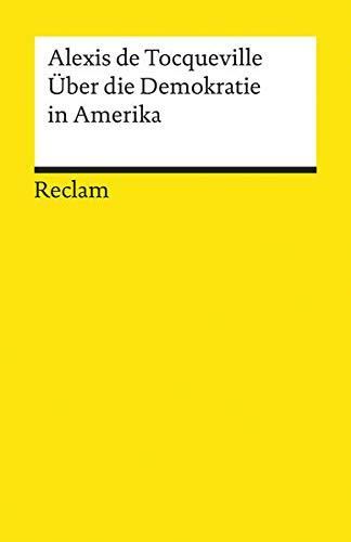 9783150080771: Über die Demokratie in Amerika.