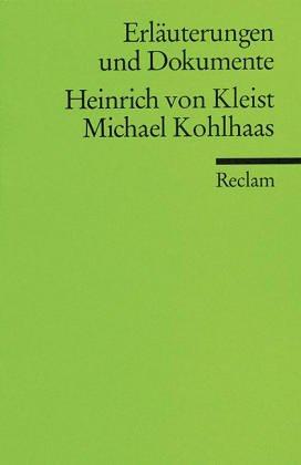 9783150081068: Michael Kohlhaas, Erläuterungen und Dokumente