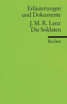 JAKOB MICHAEL REINHOLD LENZ: DIE SOLDATEN (Erläuterungen: Krämer, Herbert (Hrsg.)