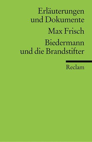 9783150081297: Biedermann Und Die Brandstifter (Universal-Bibliothek ; Nr. 8129/8129a : Erlauterungen und Dokumente) (German Edition)
