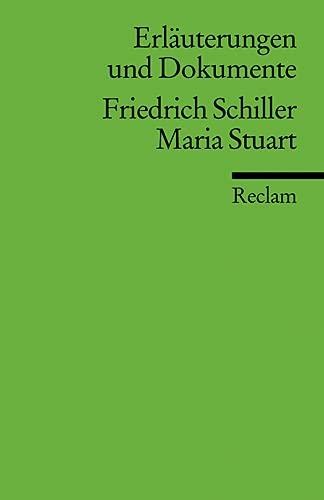 Friedrich Schiller, Maria Stuart: Schiller, F.