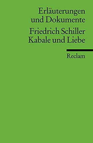 Kabale und Liebe. Erläuterungen und Dokumente: 8149: Schiller, Friedrich Von