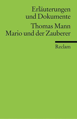 Thomas Mann, Mario und der Zauberer (Universal-Bibliothek): Mann, Thomas