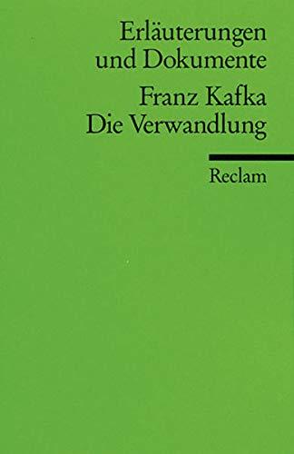Erläuterungen und Dokumente zu Franz Kafka: Die: Franz Kafka