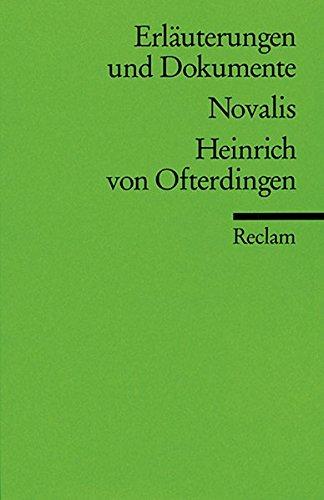 NOVALIS: HEINRICH VON OFTERDINGEN (Erläuterungen und Dokumente): Ritzenhoff, Ursula (Hrsg.)