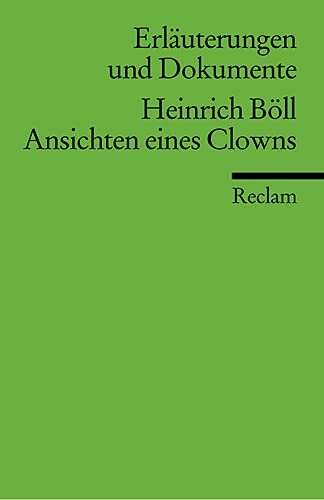 Ansichten Eines Clowns: Reading Notes: Heinrich Boll