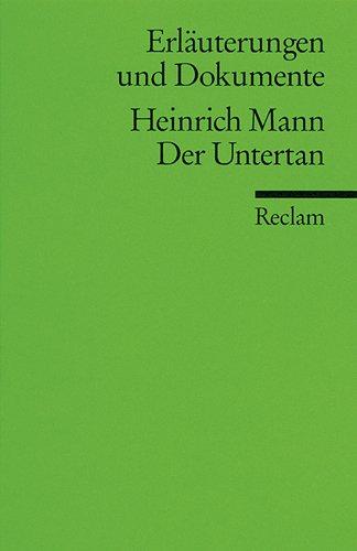 HEINRICH MANN: DER UNTERTAN (Erläuterungen und Dokumente): Betz, Frederick