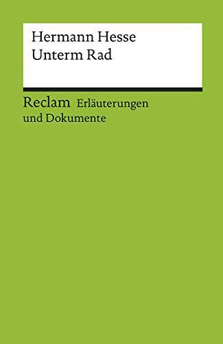 Unterm Rad. Erläuterungen und Dokumente (Paperback): Hermann Hesse