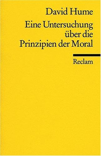 Eine Untersuchung über die Prinzipien der Moral: David Hume
