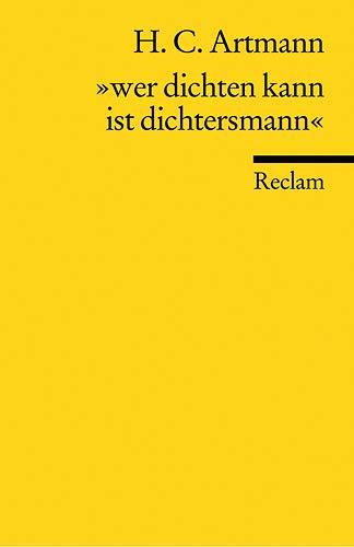 9783150082645: Wer dichten kann ist Dichtersmann: Eine Auswahl aus dem Werk (Universal-Bibliothek) (German Edition)