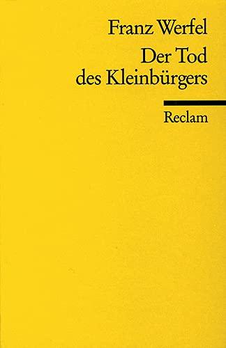 Der Tod des Kleinbürgers: 8268: Werfel, Franz