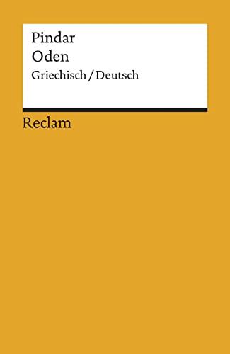 Oden. Griechisch / Deutsch. Übers. und eingeleitet von Eugen Dönt: Pindar