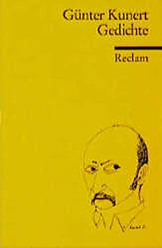 Gedichte (Hors Catalogue) - Kunert, Günter, Uwe Wittstock und Franz J Görtz