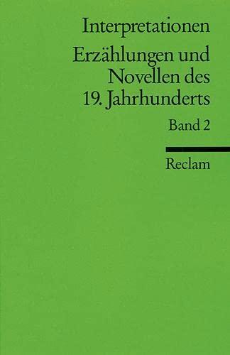 9783150084144: Interpretationen: Erzählungen und Novellen II des 19. Jahrhunderts: 9 Beiträge (Literatur studium)