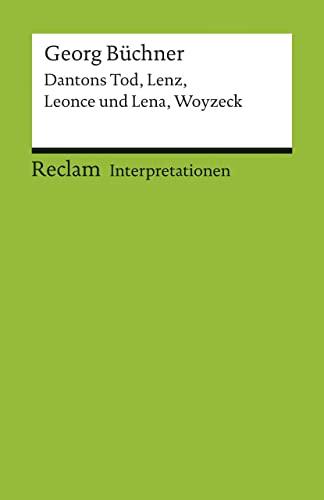 Georg Buchner: Dantons Tod, Lenz, Leonce und: Georg Büchner