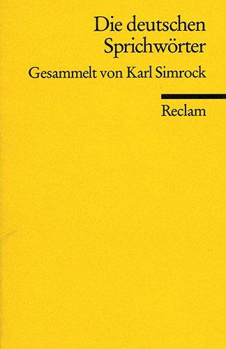 9783150084533: Die deutschen Sprichwörter