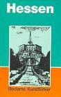 9783150084663: Reclams Kunstführer Deutschland, Bd.4, Hessen (Kunstdenkmäler und Museen)