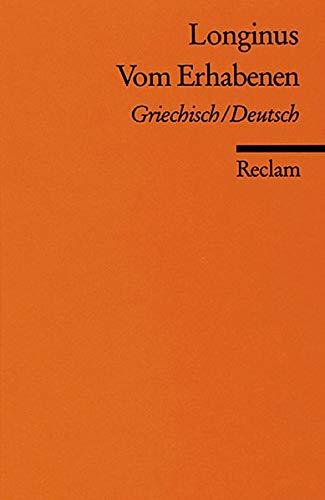 Vom Erhabenen. Griechisch / Deutsch. Übersetzt und herausgegeben von Otto Schö...