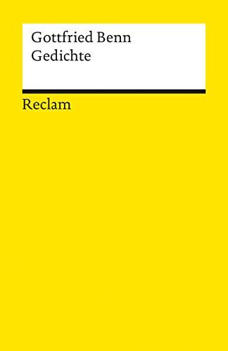 Gedichte: Benn, Gottfried