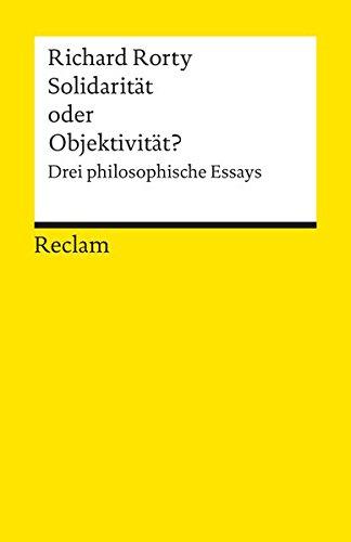 9783150085134: Solidarit�t oder Objektivit�t?: Drei philosophische Essays