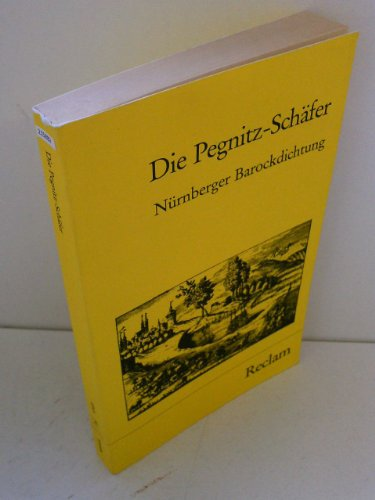 9783150085455: Die Pegnitz-Schäfer. Nürnberger Barock-Dichtung