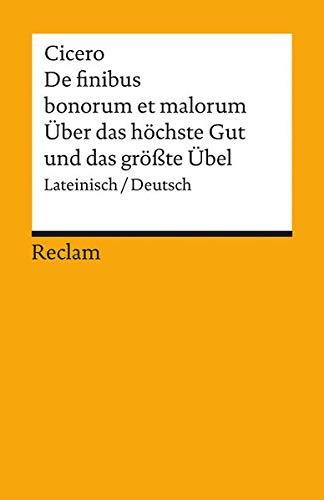 9783150085936: �ber das h�chste Gut und das gr��te �bel / De finibus bonorum et malorum.