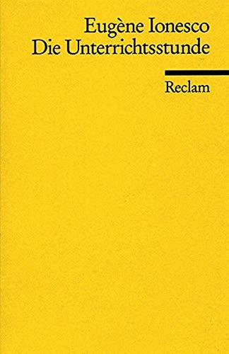 Die Unterrichtsstunde (9783150086087) by Eugene Ionesco