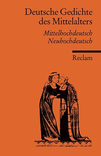 Deutsche Gedichte des Mittelalters - Mittelhochdeutsch /: Müller Ulrich (Hrsg.)