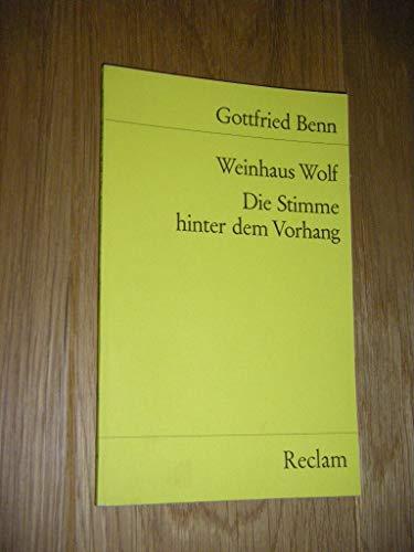 Weinhaus Wolf / Die Stimme hinter dem: Gottfried Benn