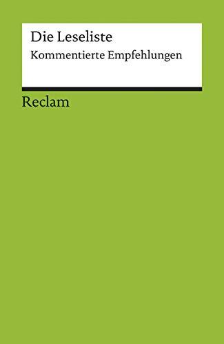 9783150089002: Die Leseliste: Kommentierte Empfehlungen