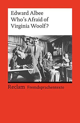 Who's Afraid of Virginia Woolf? Fremdsprachentexte: Edward Albee
