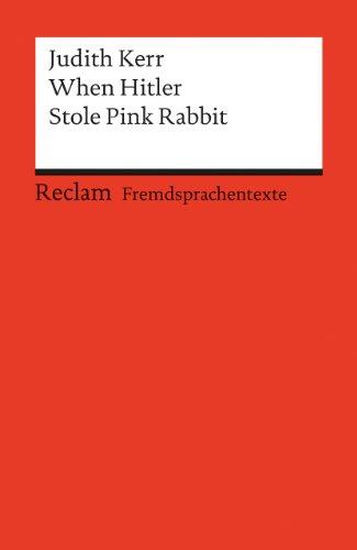 When Hitler Stole Pink Rabbit. (Lernmaterialien) (3150090768) by Kerr, Judith; Dahl, Erhard