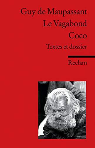 9783150091166: Le Vagabond - Coco: Textes et dossier