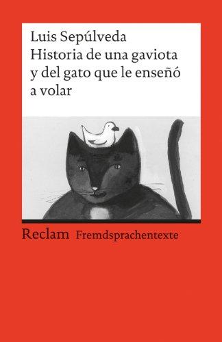 Historia de una gaviota y del gato: Luis Sepulveda; Michaela