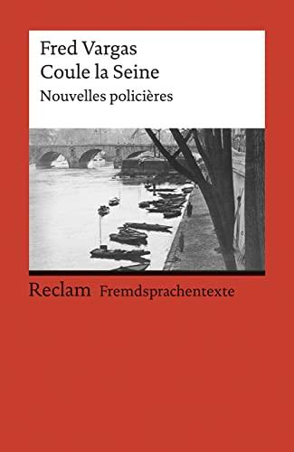 9783150091364: Coule la Seine: Nouvelles Policières