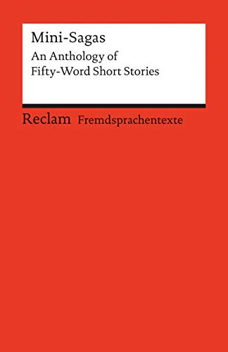 9783150091463: Mini-Sagas: An Anthology of Fifty-Word Short Stories