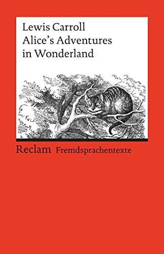 9783150091609: Alice's Adventures in Wonderland. ( Fremdsprachentexte). (Lernmaterialien)