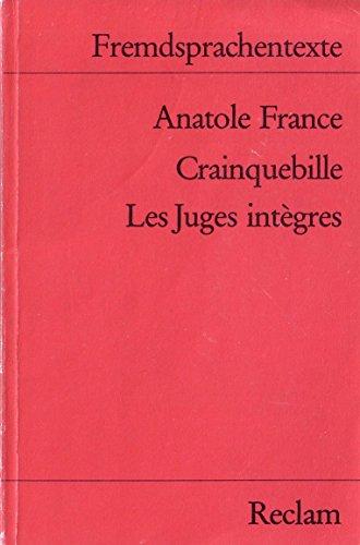 Crainquebille. Les Juges intègres. (Fremdsprachentexte): Anatole France