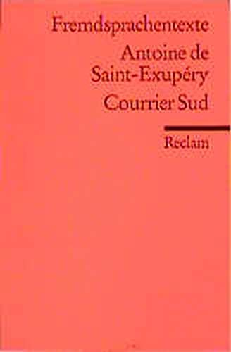 Courrier Sud: Antoine de Saint-Exupery