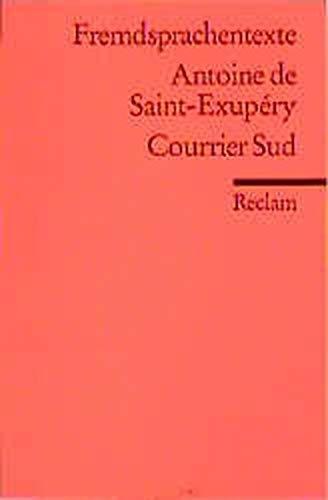 9783150091746: Courrier Sud