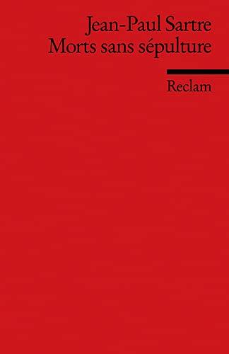 9783150091753: Morts sans sepulture: Piece en deux actes et quatre tableaux