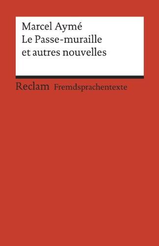 Le Passe-muraille et autres nouvelles.: Ayme, Marcel