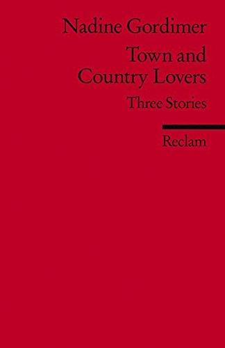 Town and country lovers : three stories.: Gordimer, Nadine